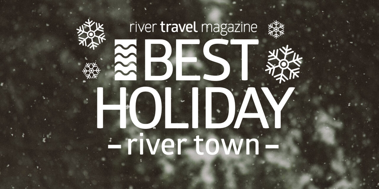 Final Voting for River Travel Magazine's Best Holiday River Town Contest Opens!
